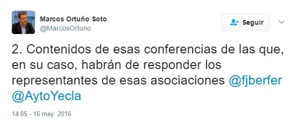 Marcos Ortuño Soto en Twitter 2. Contenidos de esas conferencias de las que en su caso habrán de responder los representantes de esas asociaciones fjberfer AytoYecla