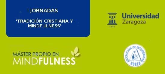 Mindfulness en la Universidad de Zaragoza: pero no se asusten, que es cristiano