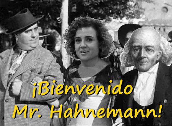 ¡Bienvenido, Mr. Hahnemann!